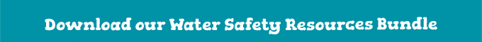 Download our Water Safety Resources Bundle